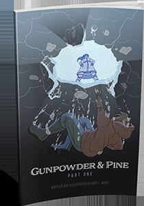 GUNPOWDER AND PINE - Part 1