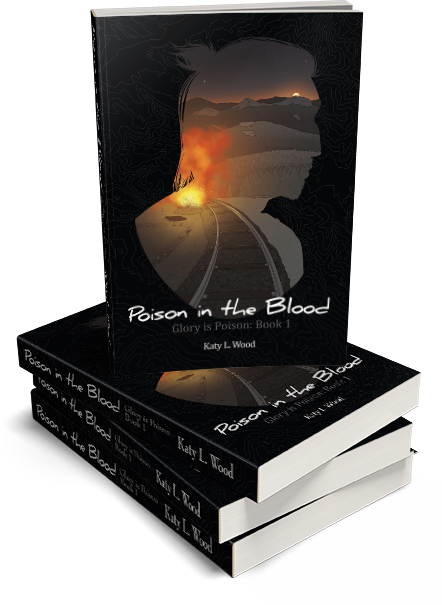 POISON IN THE BLOOD: Glory is Poison Book 1