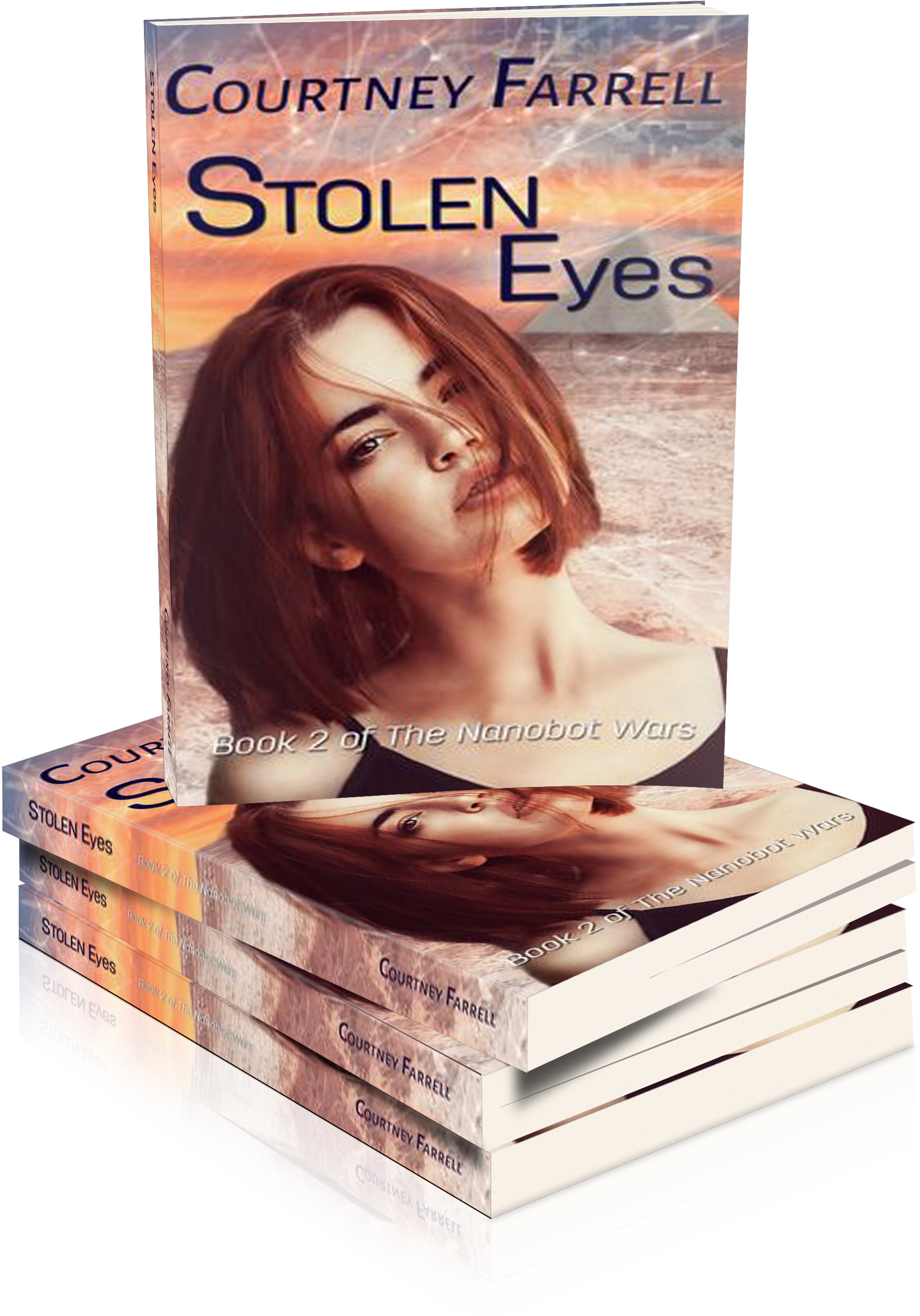 STOLEN EYES: BOOK TWO OF THE NANOBOT WARS